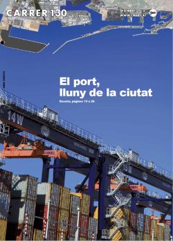El Port, lluny de la ciutat